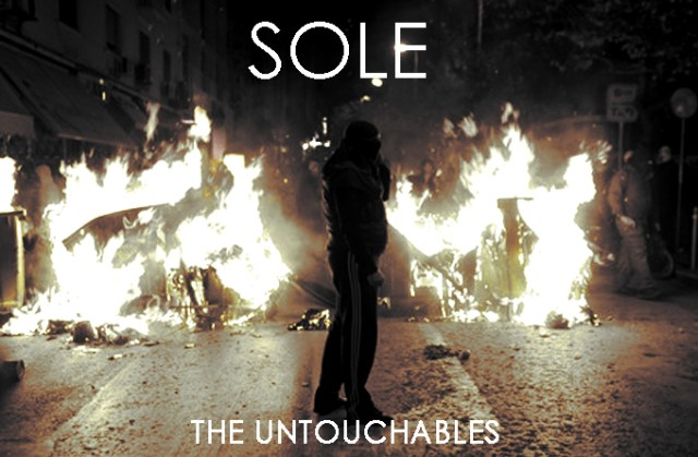 Sole - &quot;The Untouchables&quot;