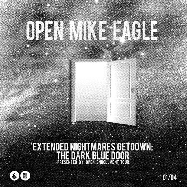 Open Mike Eagle - Extended Nightmares Getdown: The Dark Blue Door