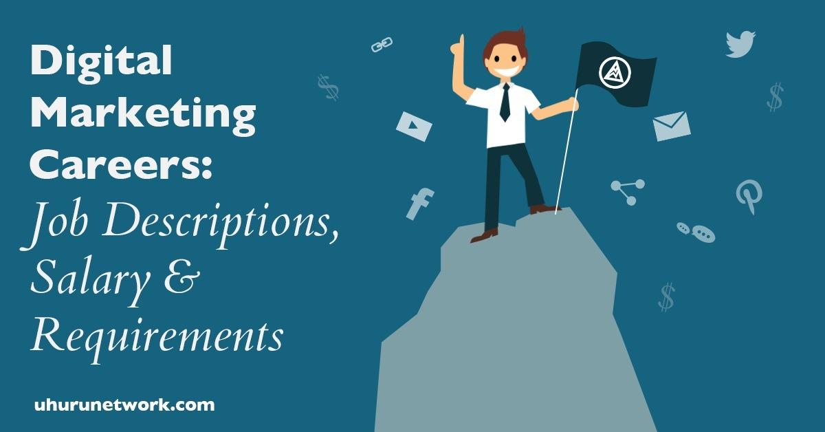 Digital Marketing Careers Job Descriptions, Salary  Requirements