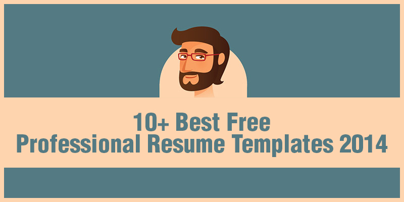 10+ Best Free Professional Resume Templates 2014 - free resume templates 2014