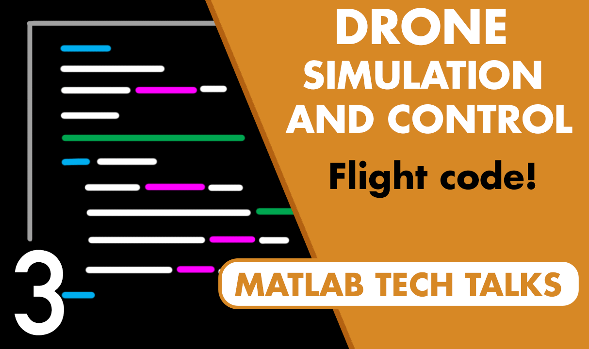 Diy Drone Software Drone Simulation And Control Part 3 How To Build The Flight Code