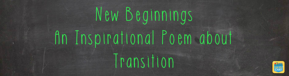 By @LongfellaPoet - Inspirational Transition Poem Supports Pupils Heading to High School