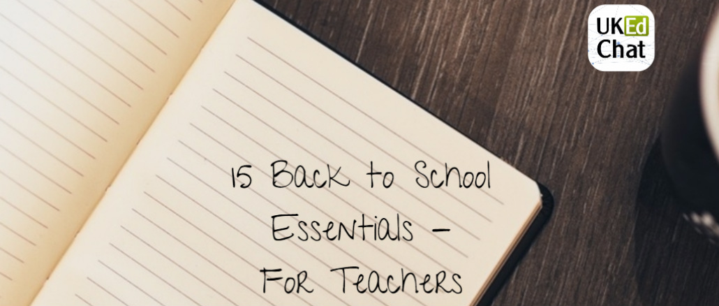 Back to school essentials, for teachers!
