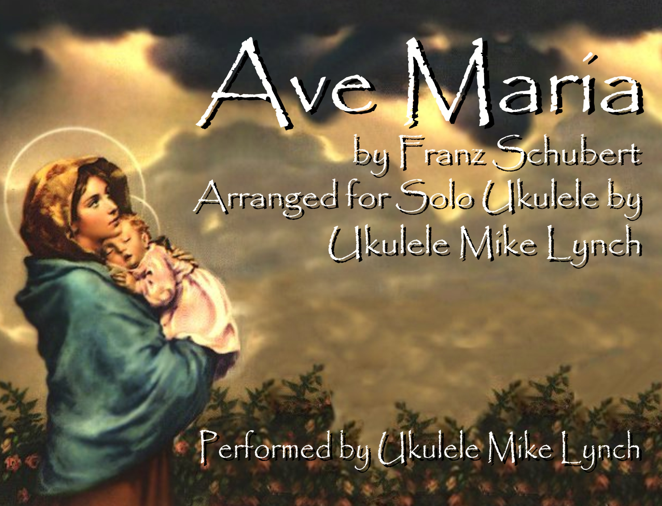 Ave Maria Schubert Schubert Ave Maria Solo Ukulele Chord Melody