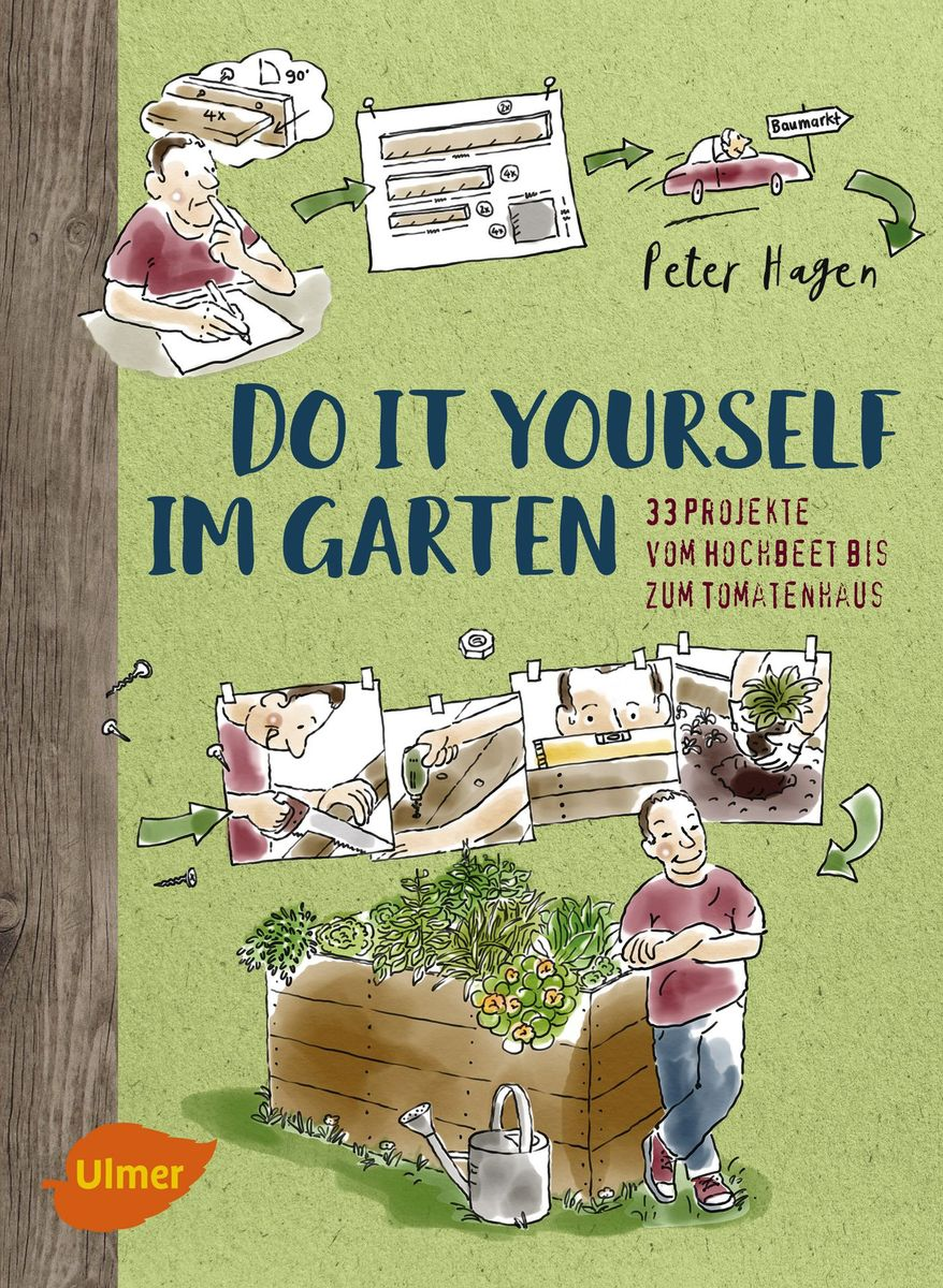 Garten Do It Yourself Ideen Do It Yourself Im Garten Ulmer Verlag Bücher