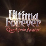 Ultima Forever: Release Date Will Be Announced at E3