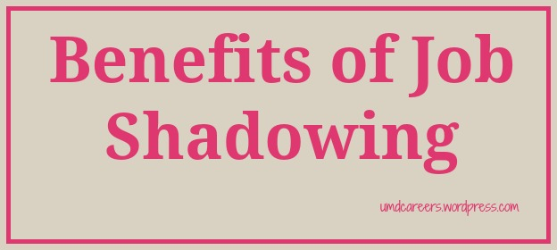 Benefits of Job Shadowing \u2013 Peer Into Your Career
