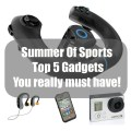 Summer Of Sports Top 5 Gadgets