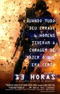 13 Horas: Os Soldados Secretos de Benghazi   Crítica   13 Hours: The Secret Soldiers of Benghazi (2016) EUA