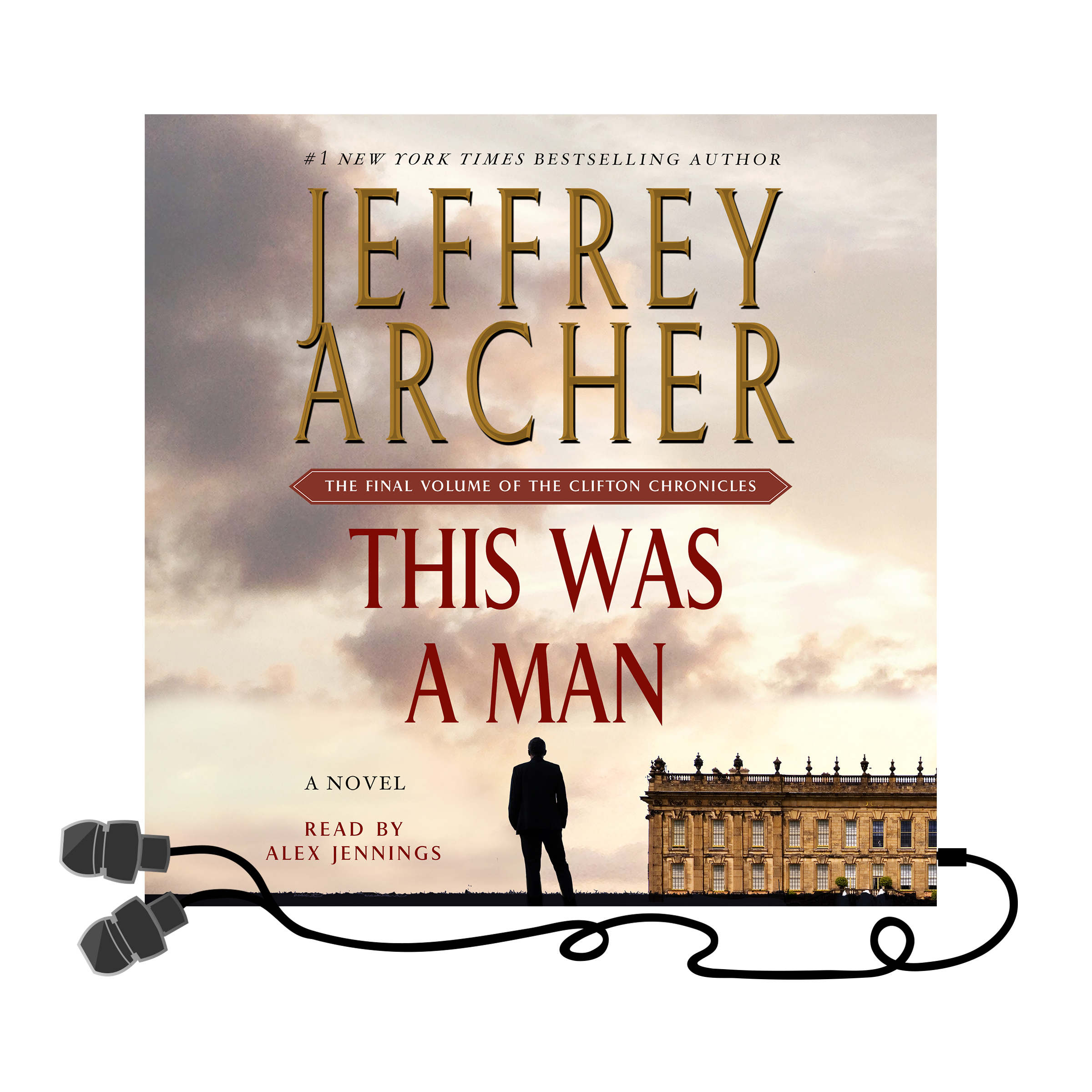 Jeffrey Archer Libros The Clifton Conclusion Jeffrey Archer S This Was A Man