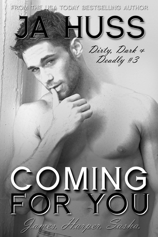 Review: Coming for You – J.A. Huss