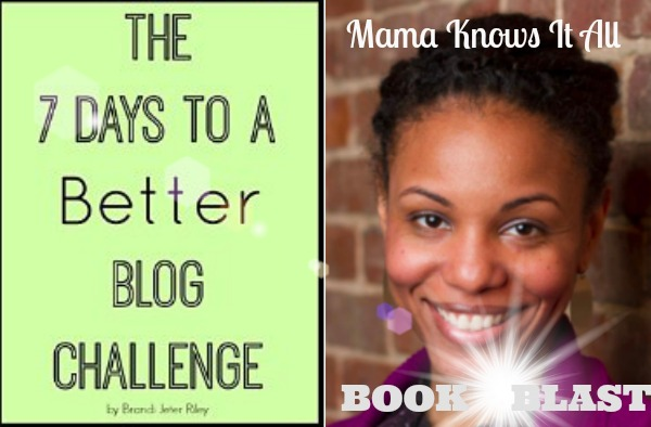 7 Days to A Better Blog Challenge