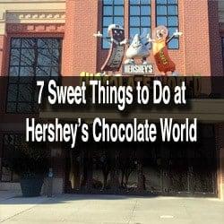 Things to do at Hershey's Chocolate World in Hershey Pennsylvania.