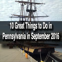 Things to do in PA in September 2016