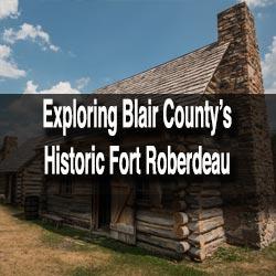 Visiting Fort Roberdeau