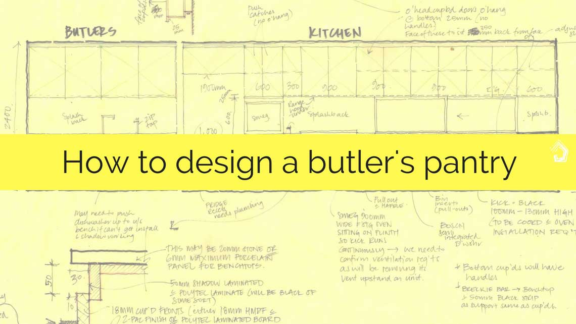 How To Design A Butler39s Pantry