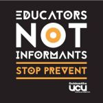 Educators not Informants