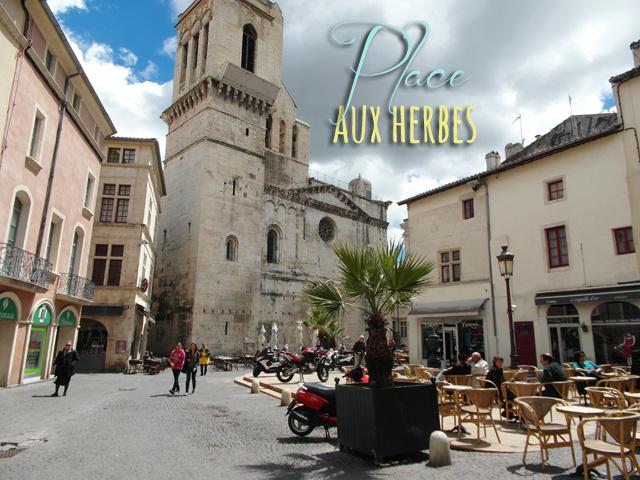 Place Aux Herbes Nîmes Provence France Nimes France