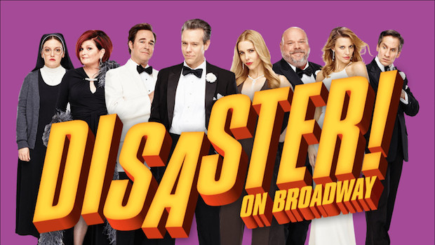 Disaster!, The Broadway Musical