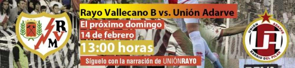 Sigue el Rayo B – Unión Adarve en Unión Rayo