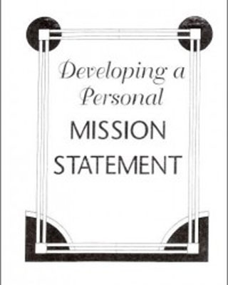 Developing a Personal Mission Statement LWML73300 - Lutheran