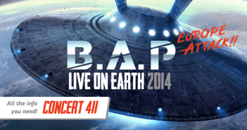 [CONCERT 411] B.A.P Live On Earth: Europe Attack – Information