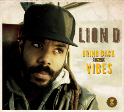Lion D - Bring Back The Vibes