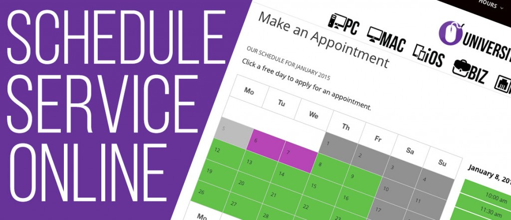 You Can Now Schedule Service Online University PC Care - making schedules online