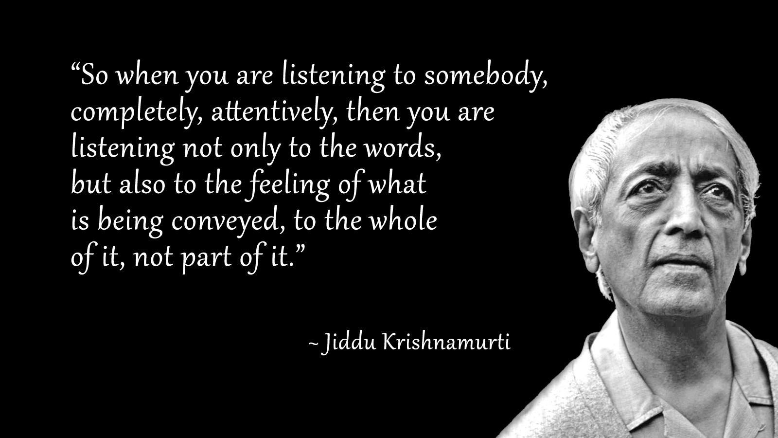 136 Quotes From Jiddu Krishnamurti Universoul Awakening