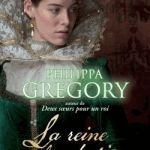 Philippa Gregory, La Reine clandestine (The Cousins' War #1)