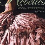 Anna Godbersen, Rebelles (The Luxe #1)