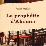 Fawaz Hussain, La Prophétie d'Abouna