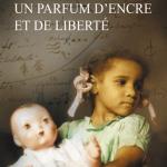 Un Parfum d'encre et de liberté, de Sarah McCoy