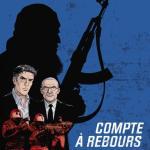 Compte à rebours (tome 1), de Matz, Marc Trévidic et Giuseppe Liotti
