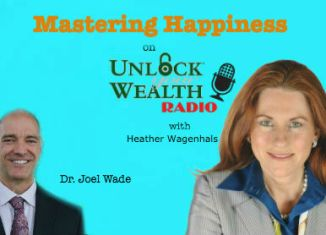 Mastering Happiness with Dr. Joel Wade on UYWRadio