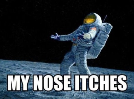 How Do Astronauts Scratch Their Noses