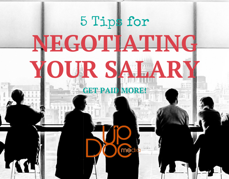 5 Tips For Negotiating Your Salary - UpDoc Media