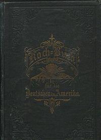 Praktisches Kochbuch fr die Deutschen in Amerika  Wikisource