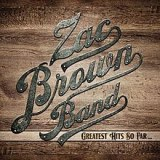 Greatest Hits So Far... (Zac Brown Band album)