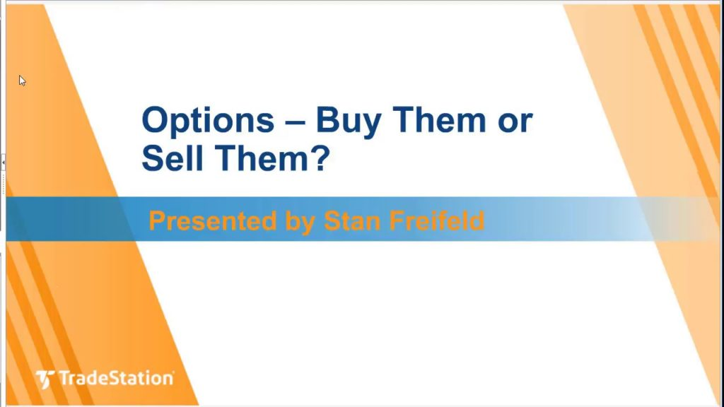 Options \u2013 Buy Them or Sell Them? - TradeStation