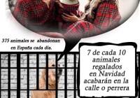 CAMPAÑA NO SOY UN REGALO, UN ANIMAL ES PARA TODA LA VIDA NO SOLO PARA NAVIDAD