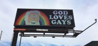 """God Loves Gays"" Billboard Goes Up In Michigan"