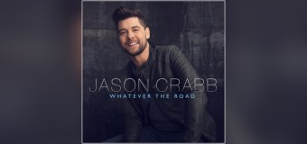 "Jason Crabb Will Release ""Whatever the Road"" Sept. 18 via Reunion"