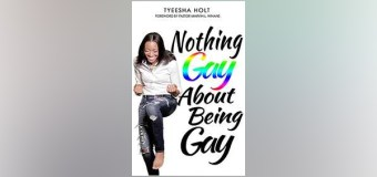 """Texas Author, Tyeesha Holt, Shares Story of Deliverance from the Homosexual Lifestyle in New Book, """"Nothing Gay About Being Gay"""""""