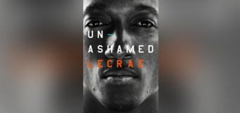 "Lecrae Opens Up About Childhood Abuse, Struggles With Drugs, and Doubting God In New ""Unashamed"" Memoir"