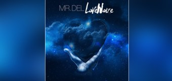 "Mr. Del's ""Love Noize"" Album Tells the Truth About Love"