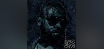"Brinson Shares Details For Upcoming ""Black Canvas"" EP, His 5th Studio Release"