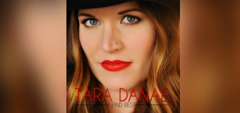 """Singer Tara Danae Releases Official Music Video for Her Passionate Single """"I Find Rest"""""""