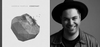"BEC to Release Andrew Marcus' ""Constant"" August 12"