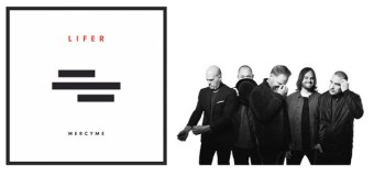 "MercyMe's New Album, ""Lifer"" Available Now"